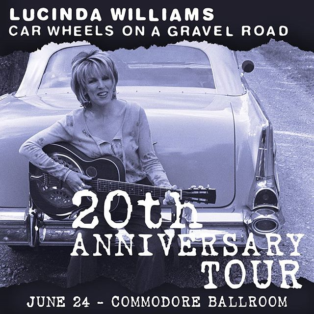 JUST ANNOUNCED: @Lucinda_Williams celebrates the 20th anniversary of Car Wheels on a Gravel Road on June 24 at the @CommodoreBallroom! Join the Facebook event for presale password and more info.