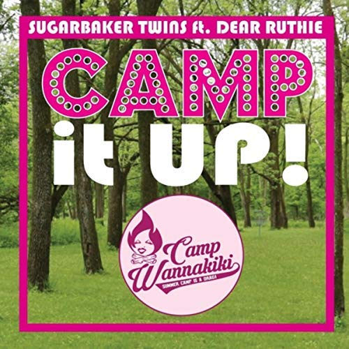 """Camp it Up!"" -   Single    Sugarbaker Twins & Dear Ruthie @campwannakiki  Writing the theme song for this campy new drag competition series, ""Camp Wannakiki"", was an absolute joy. The entire first season is available on YouTube, and a second season is on its way!  Produced, Recorded, Mixed, & Mastered by Carl Culley Lyrics by Andrew Hodge & Carl Culley"