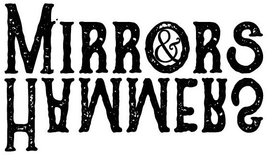 Mirrors and Hammers Productions