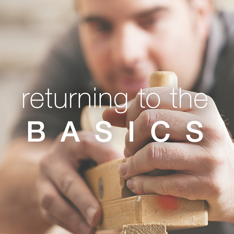 Returning to the Basics