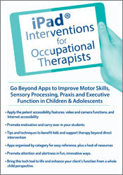 iPad® Interventions for Occupational Therapists