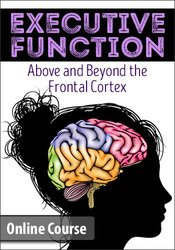 Executive Function:  Above & Beyond the Frontal Cortex
