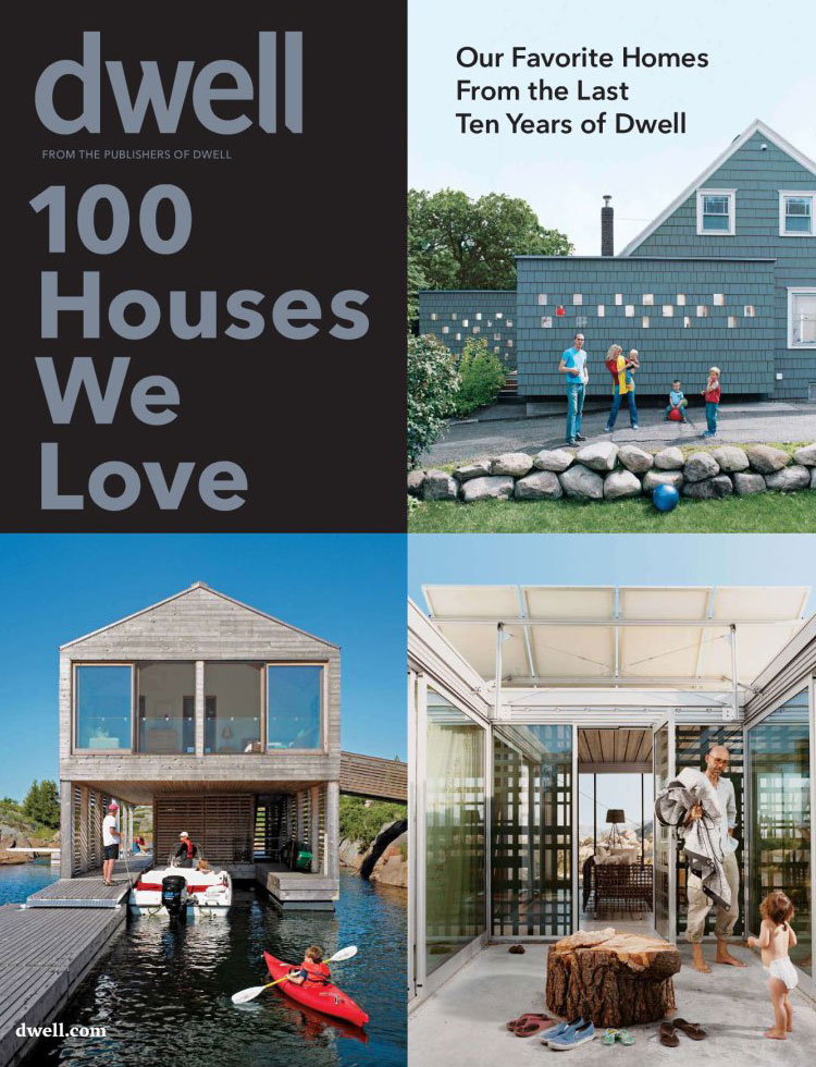 DWELL / HOUSES WE LOVE