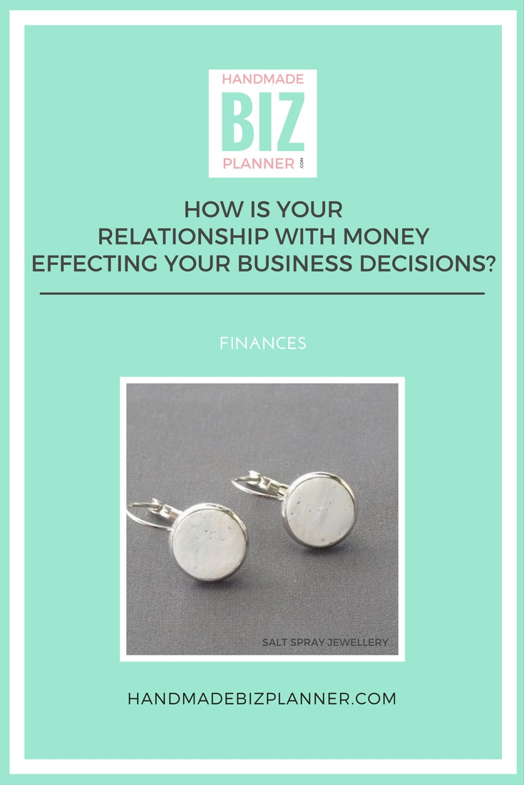 Handmade Biz Planner Blog How is your relationship with money effecting your business decisions