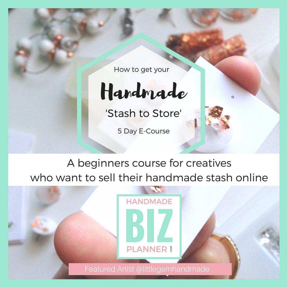 Handmade Biz Planner - Stash to store e course