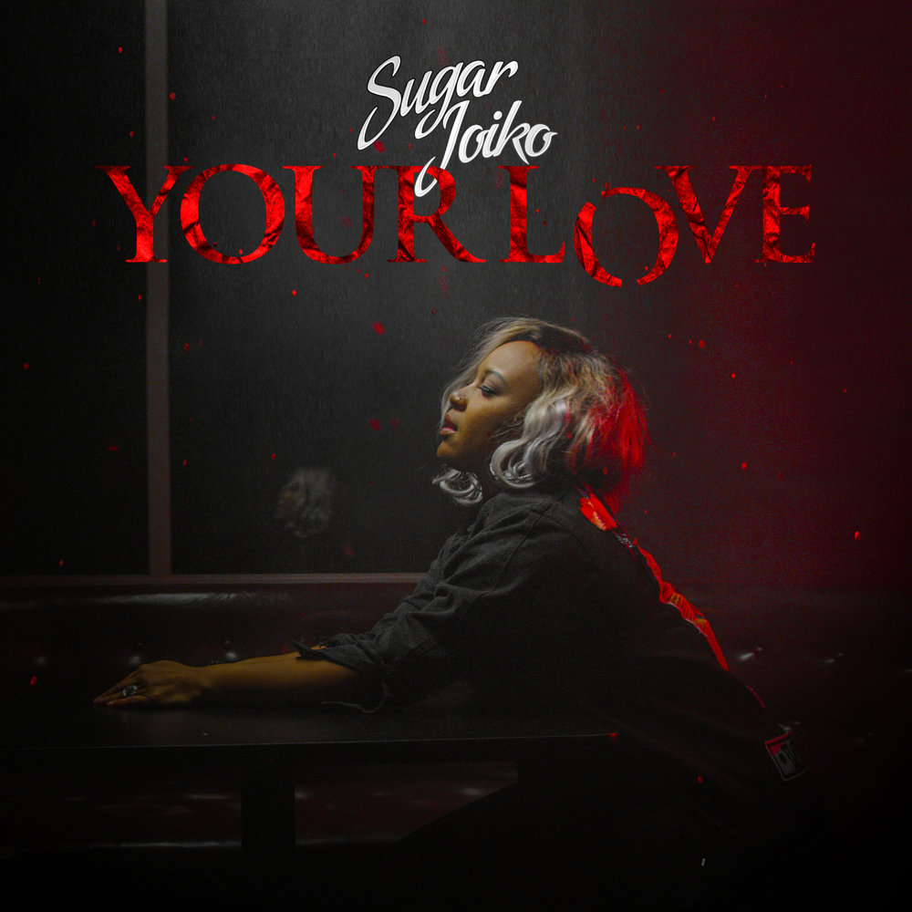 Your Love Single