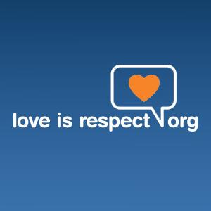 http://www.loveisrespect.org/healthy-relationships/?gclid=CjwKEAjwjN2eBRDbyPWl0JLY5lYSJACPo0UiOq1WtvYcVYW_ob_4FOjVaMT4e0a5ui4TJWN8Gl_mkhoCY9Pw_wcB