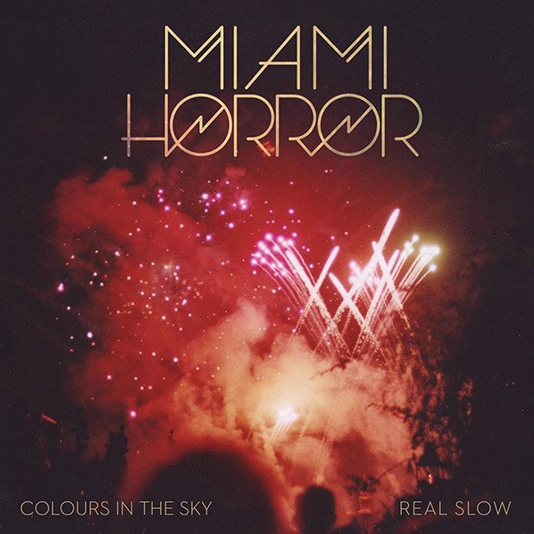 """Colours In The Sky/Real Slow - 7"""" Vinyl"""