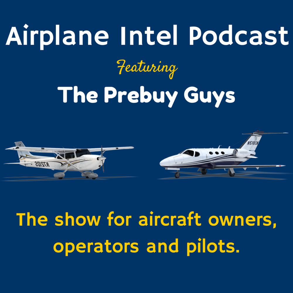 Airplane Intel Podcast Episode 62 | Aviation