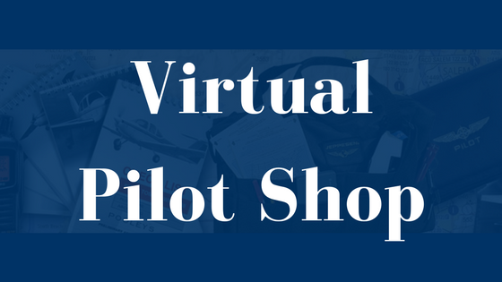 Click or Tap the Image to enter our Virtual Pilot Shop!