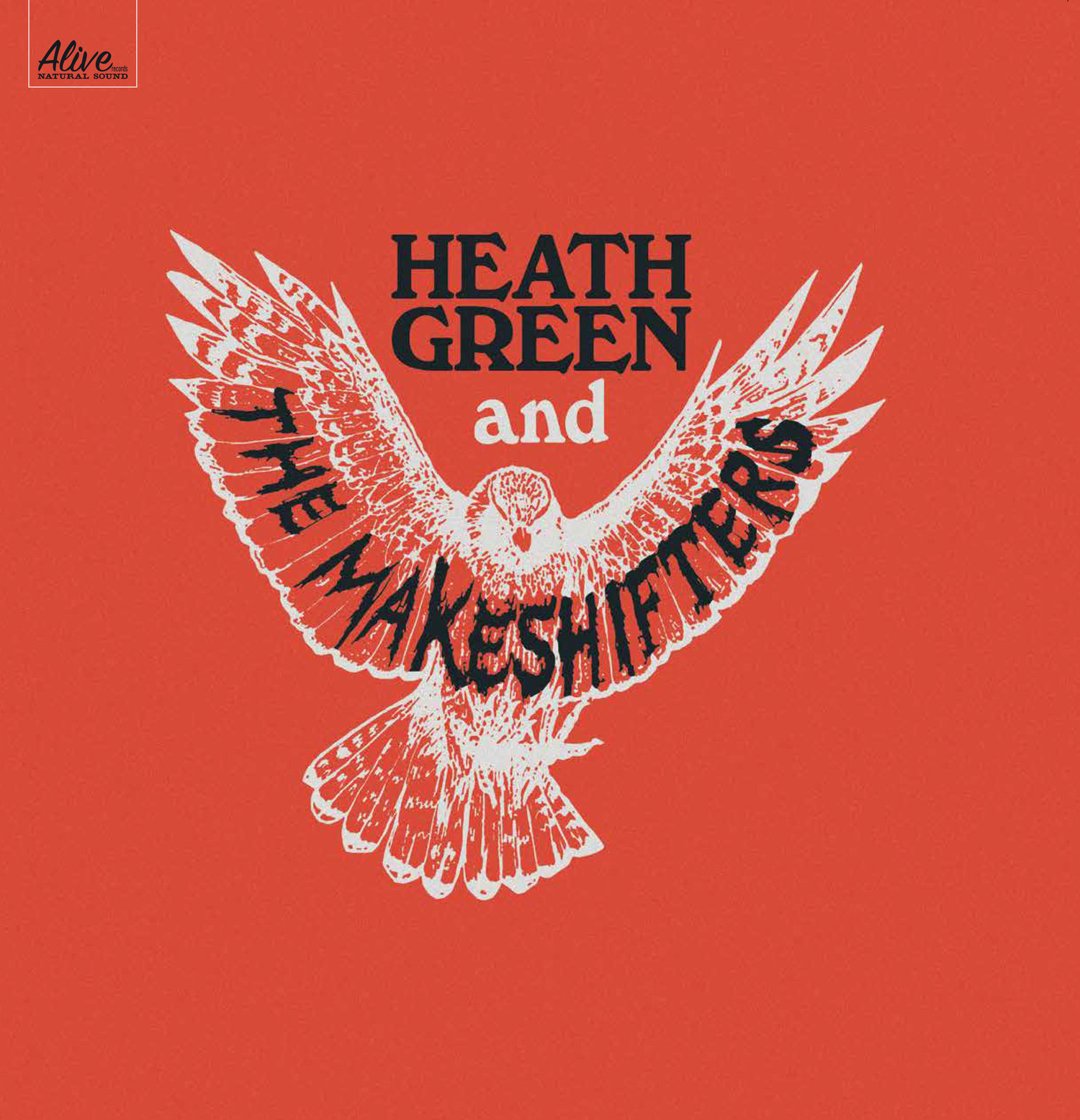 Heath Green and The Makeshifters