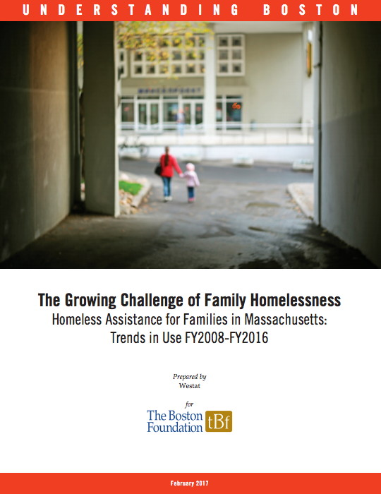 The Boston Foundation Report on Family Homelessness. Rog, Debra J., Kathryn A. Henderson, Andrew L. Greer, Kathryn M. Kulbicki, Linda Weinreb, The Growing Challenge of Family Homelessness: Homeless Assistance for Families in Massachusetts: Trends in Use FY2008-FY2016. Boston: The Boston Foundation, 2017.