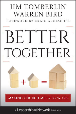 Tomberlin, Jim, and Warren Bird. Better Together: Making Church Mergers Work. San Francisco, Calif.: Jossey-Bass, 2012.
