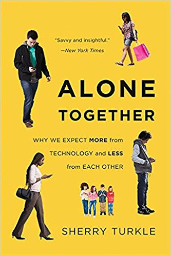 Alone Together - Why We Expect... Sherry Turkel.jpg