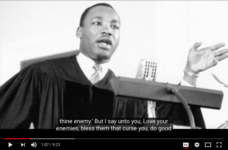 Click on the image to hear Rev. Dr. Martin Luther King give the sermon,  Love Your Enemies.