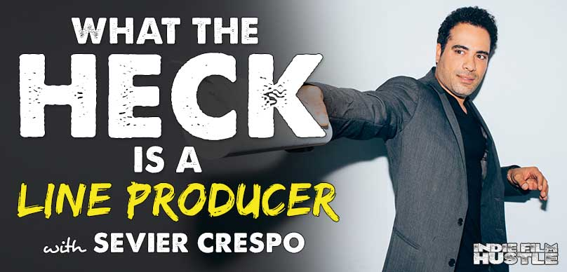 Producer Sevier Crespo, Indie Film Hustle