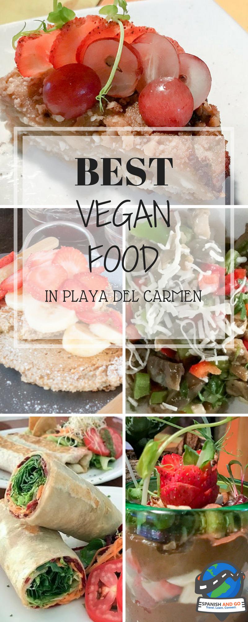 Vegan Food in Playa del Carmen