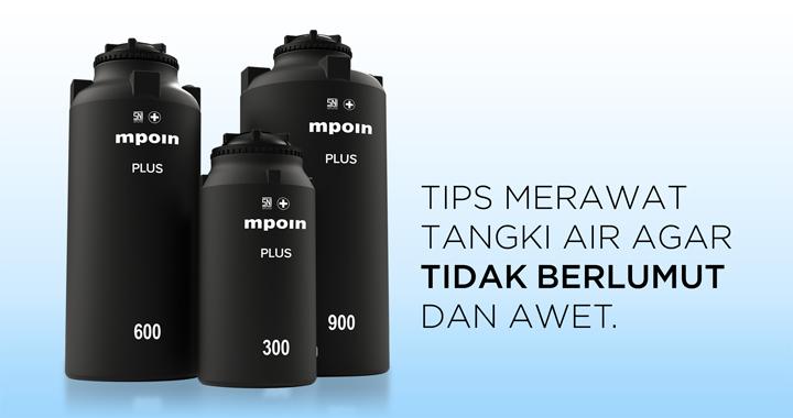 Tips dan cara paling tepat untuk merawat tangki air agar tidak berlumut dan awet tahan lama