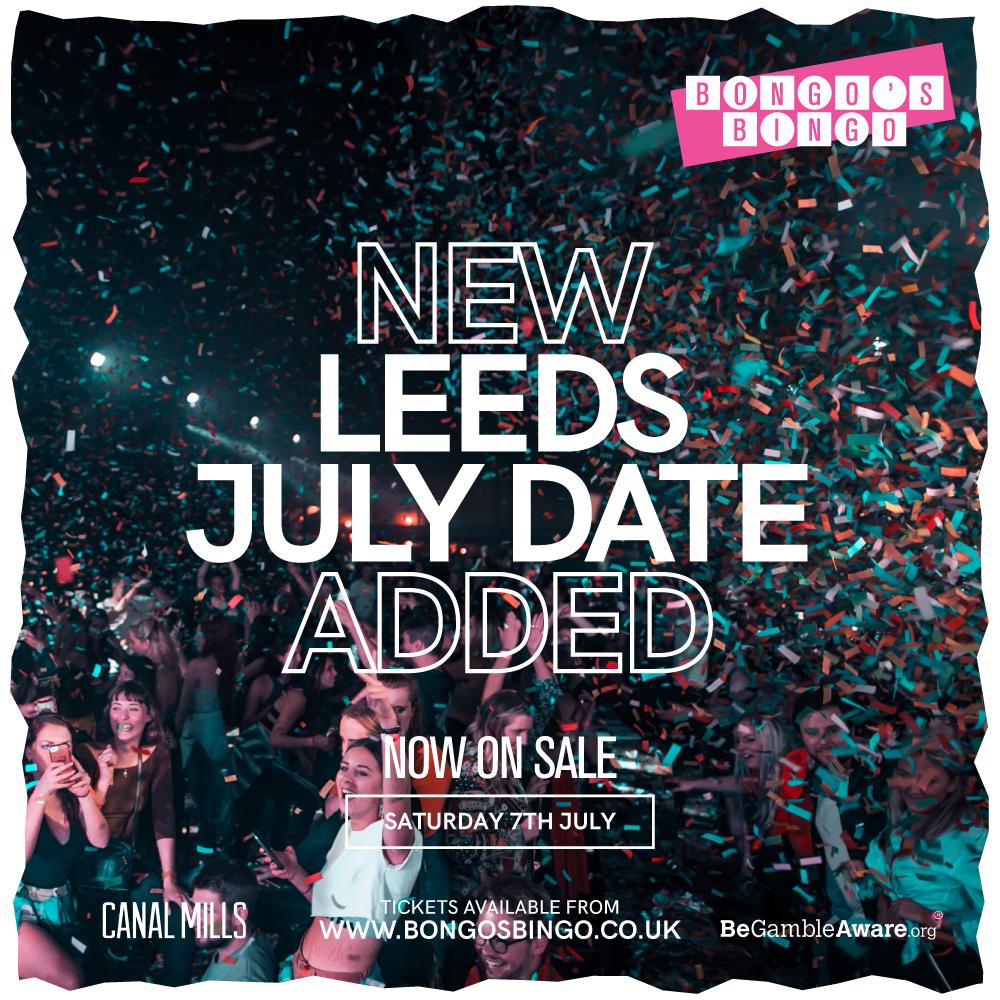 Bongo's Bingo Leeds date - Sat 7th July (1).png