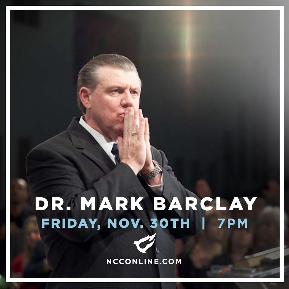 Join us Friday, November 30th at 7 pm as we host Dr. Mark T. Barclay at New Creation Church. Pastor Barclay has over 40 years in the ministry, traveling the world over, preaching the uncompromised Word of God and preparing God's people for His coming. His ministry reaches millions of homes around the world on FOX, cable TV networks, and the internet.  You can learn more about Dr. Mark Barclay at  http://www.marktbarclay.com/   Children's ministry for all ages will be available.