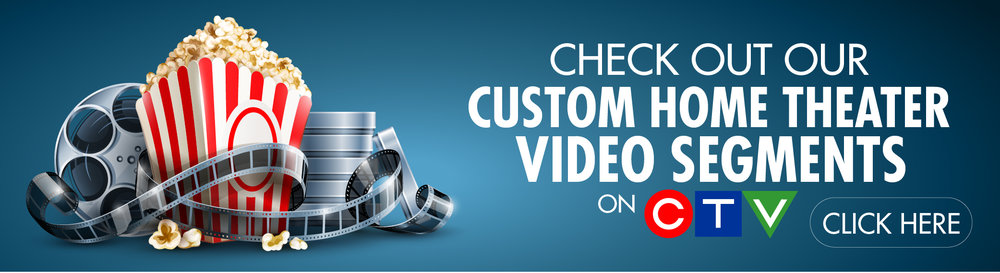 Signature Audio Video custom home theatre video segments on CTV