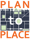 PLAN to PLACE