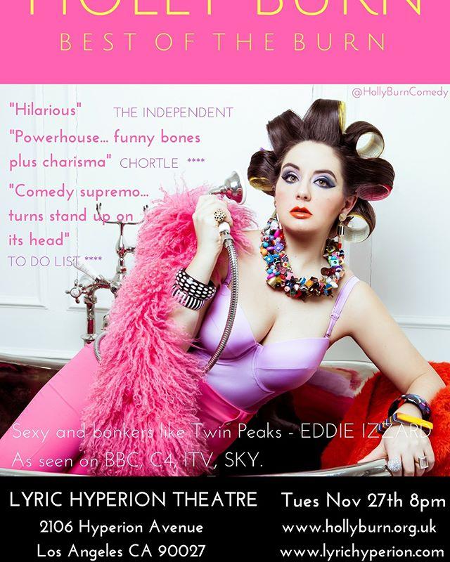 LOS ANGELES!!! NEXT TUESDAY 27th 8pm @lyrichyperion #BestOfTheBurn #TICKETS: https://www.eventbrite.com/e/holly-burn-the-best-of-the-burn-tickets-51047830435