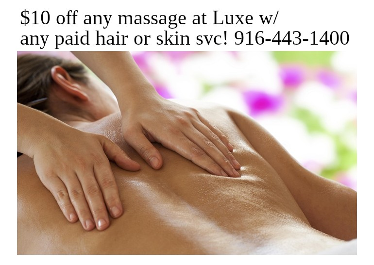 luxe massage downtown midtown sacramento spa deal special swedish deep tissue hot stone