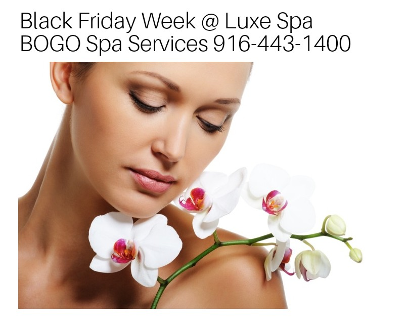 spa specials luxe sacramento downtown massage facials