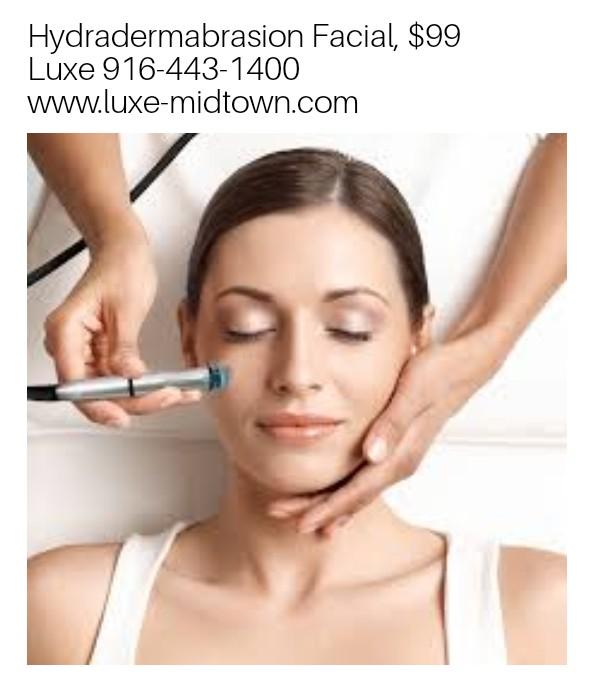 hydradermabrasion facial special luxe salon spa downtwon sacramento