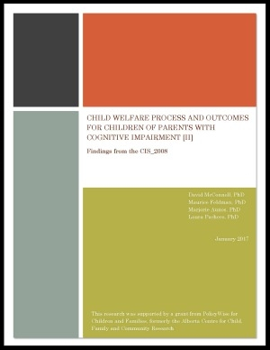 - Child Welfare Process and Outcomes for Children of Parents with Cognitive Impairment II (2017)