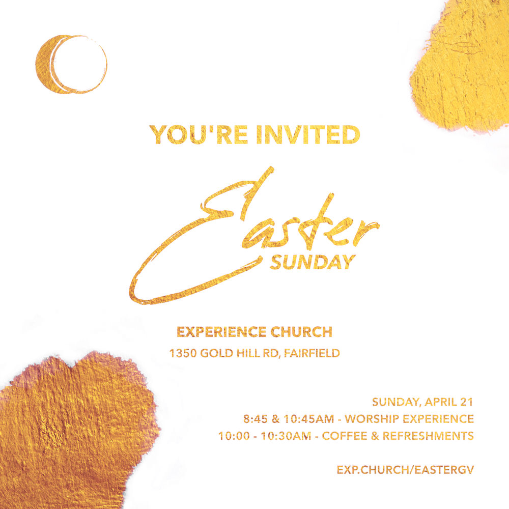 Easter_SUnday_ExperienceChurch_Fairfield_CA_Green_Valley