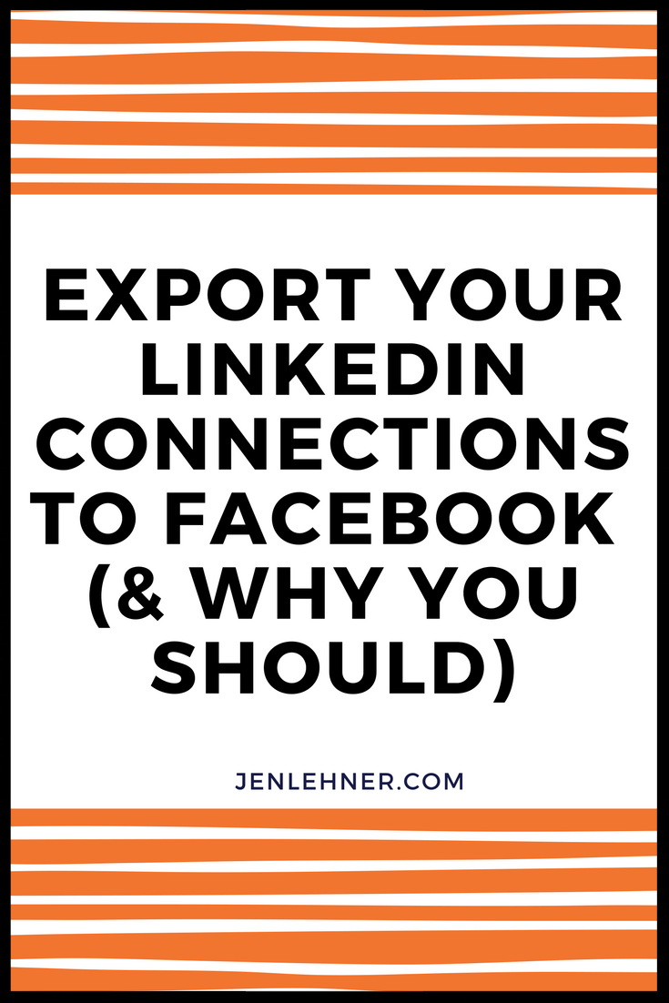 Export your LinkedIn Connections to Facebook