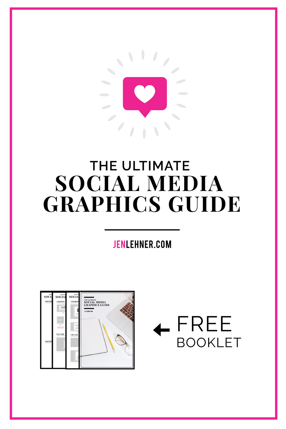 Ultimate Social Media Graphics Guide