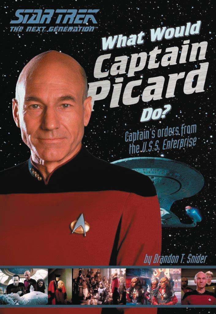 WHAT WOULD CAPTAIN PICARD DO SC.jpg