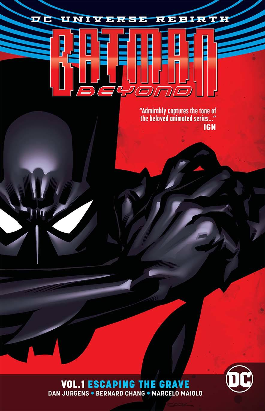 BATMAN BEYOND TP 1 ESCAPING THE GRAVE (REBIRTH).jpg
