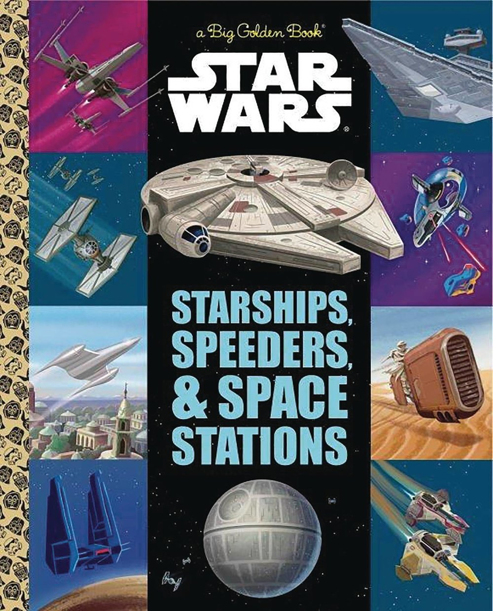 STAR WARS BIG GOLDEN BOOK STARSHIPS SPEEDERS SPACE STATIONS.jpg