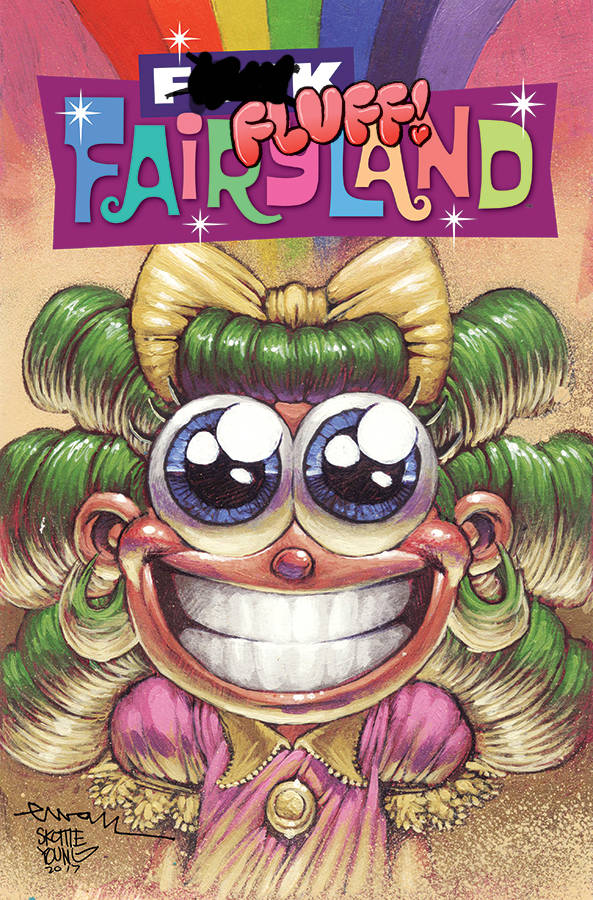 I HATE FAIRYLAND 15 F_CK (UNCENSORED) FAIRYLAND VAR.jpg