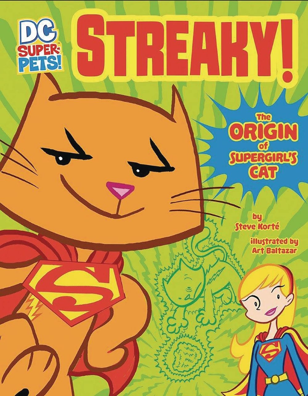 DC SUPER PETS STREAKY ORIGIN OF SUPERGIRLS CAT.jpg