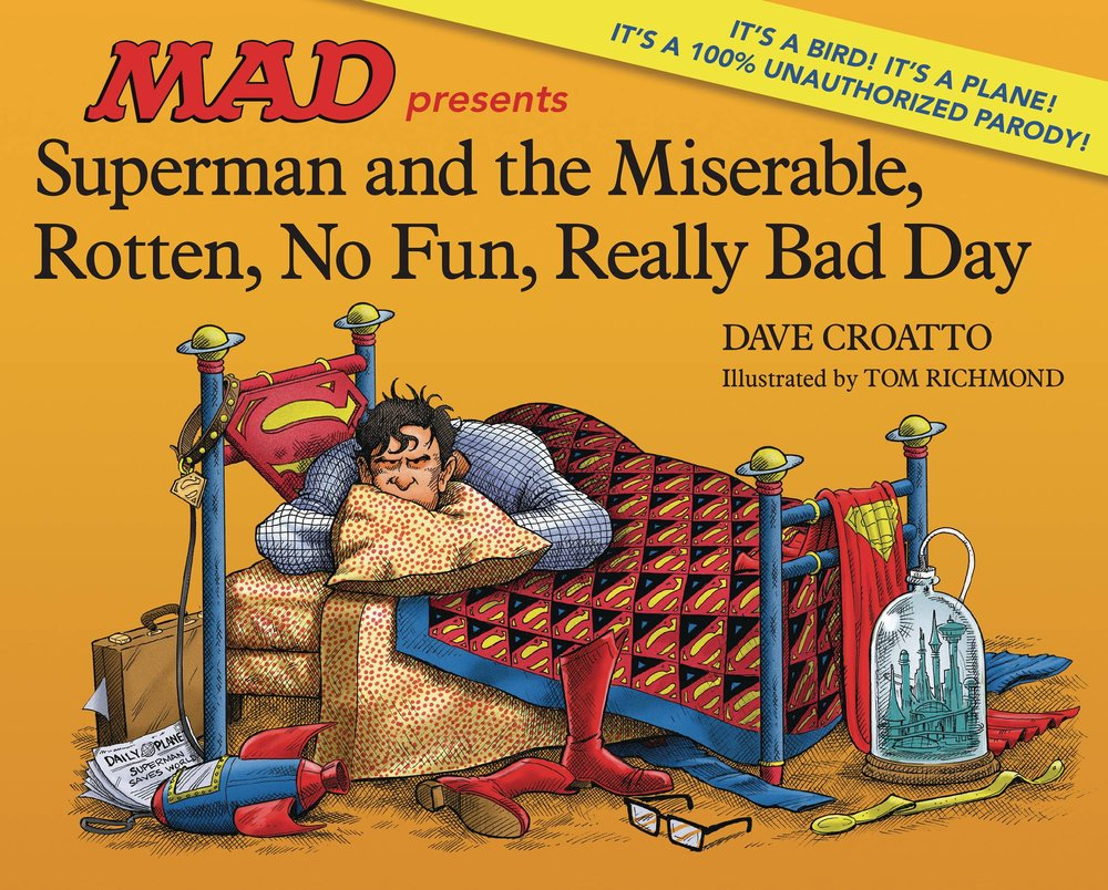 SUPERMAN & MISERABLE ROTTEN NO FUN REALLY BAD DAY HC.jpg