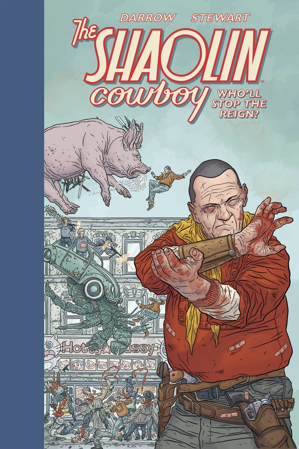 SHAOLIN COWBOY HC WHOLL STOP THE REIGN.jpg