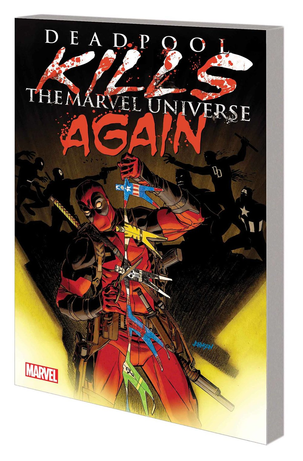 DEADPOOL KILLS MARVEL UNIVERSE AGAIN TP.jpg