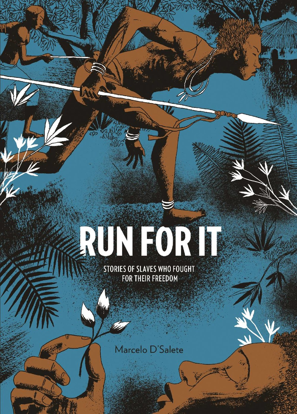 RUN FOR IT HC SLAVES WHO FOUGHT FOR THEIR FREEDOM.jpg