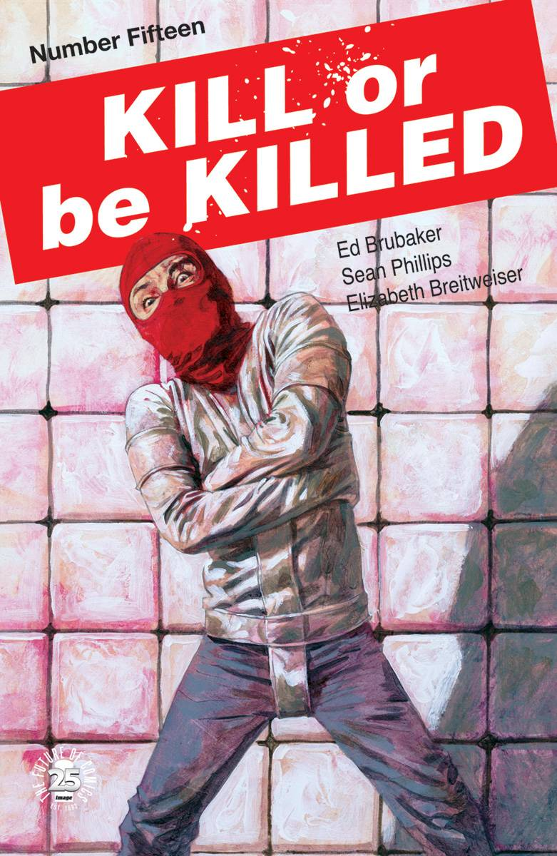 KILL OR BE KILLED 15.jpg
