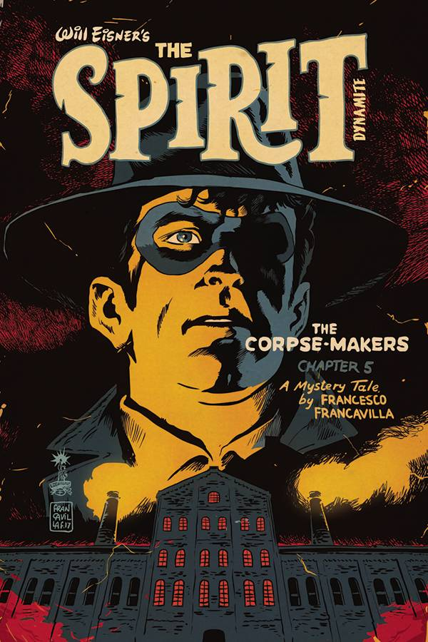 WILL EISNER SPIRIT CORPSE MAKERS 5 of 5 CVR A FRANCAVILLA.jpg