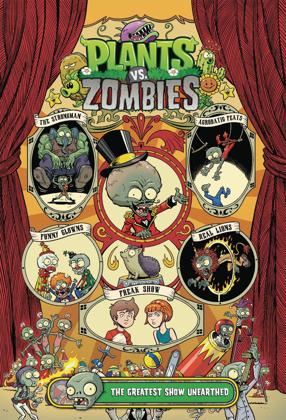 PLANTS VS ZOMBIES GREATEST SHOW UNEARTHED HC.jpg