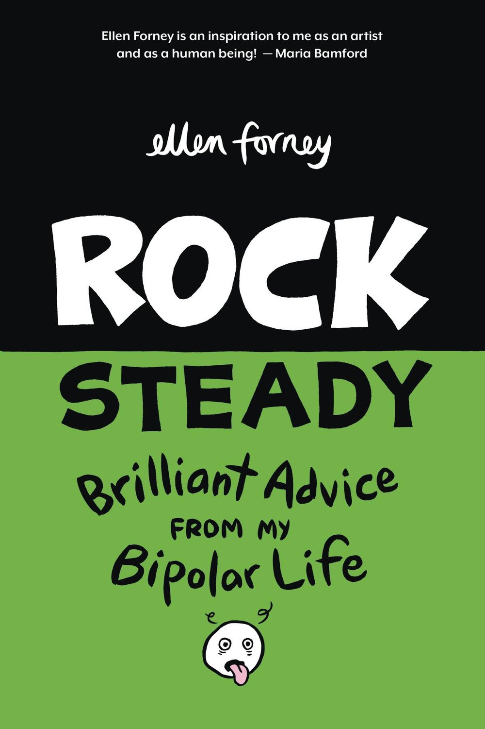 ROCK STEADY GN BRILLIANT ADVICE MY BIPOLAR LIFE FORNEY.jpg