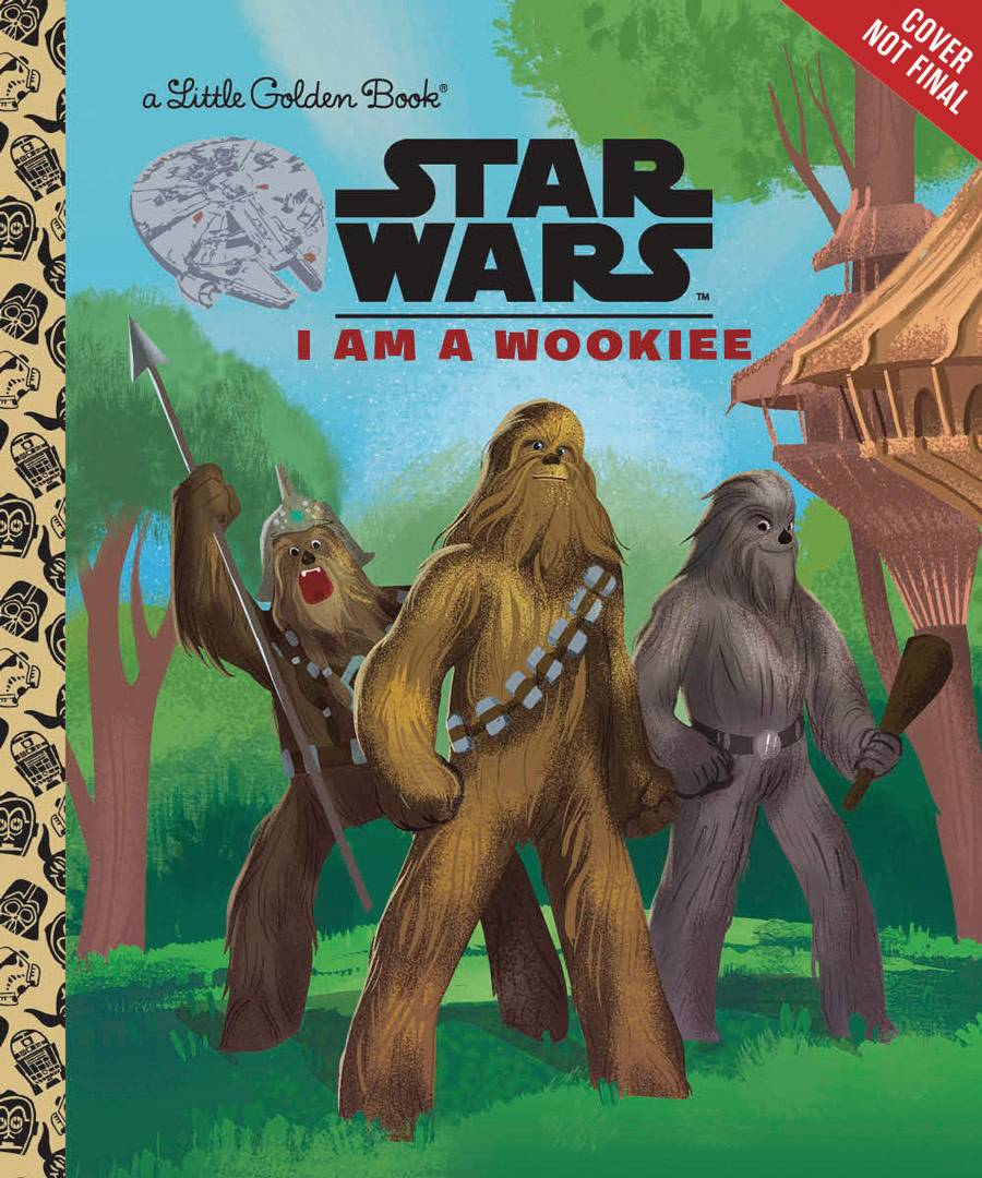 STAR WARS LITTLE GOLDEN BOOK I AM A WOOKIE.jpg