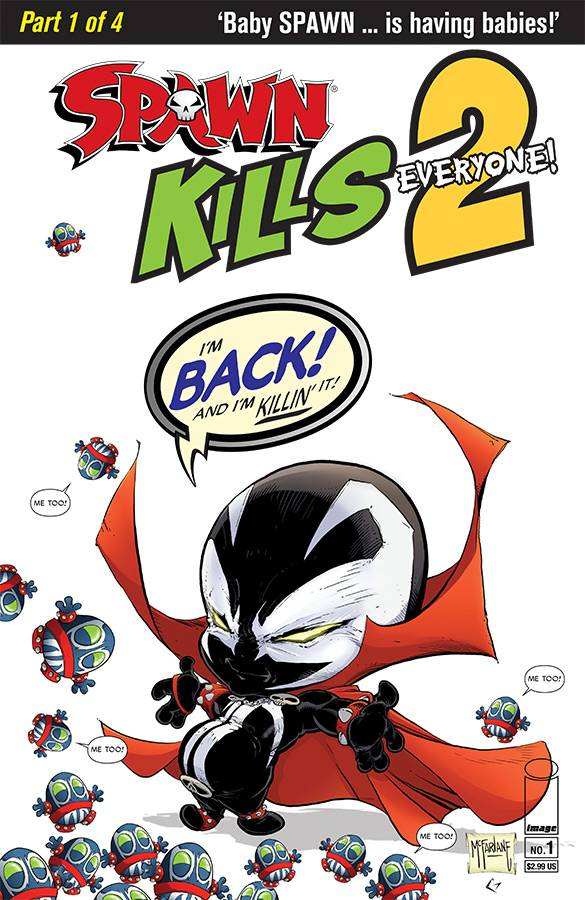 SPAWN KILLS EVERYONE TOO 1 of 4 CVR A CLEAN MCFARLANE.jpg