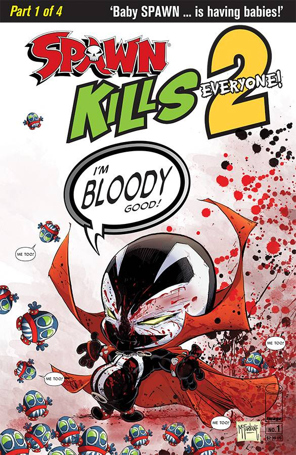 SPAWN KILLS EVERYONE TOO 1 of 4 CVR B BLOODY MCFARLANE.jpg